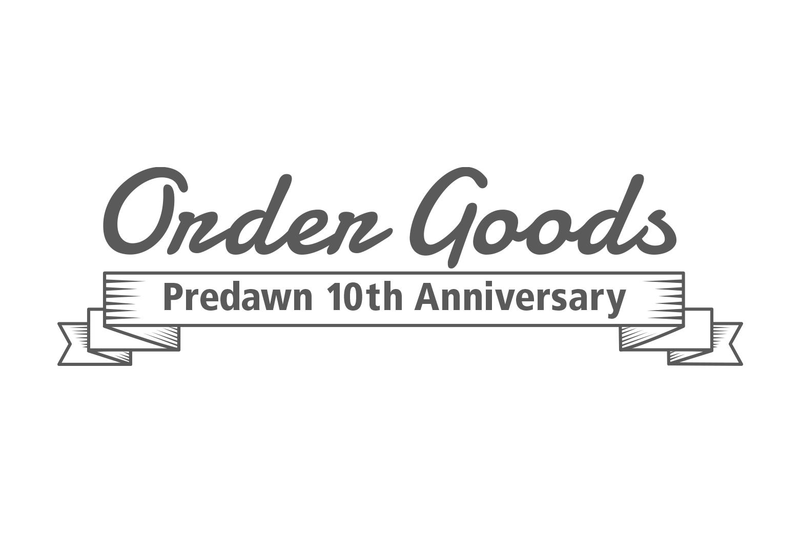 受注生産限定10th Anniversaly Special Goodsオーダー受付中
